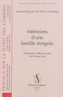 Mémoires d'une famille émigrée - Jeanne-FrançoisePolier de Bottens