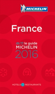 France, le guide Michelin 2016 : hôtels et restaurants