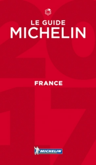 France, le guide Michelin 2017 : hôtels et restaurants