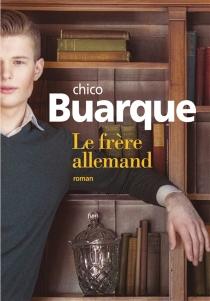 Le frère allemand - ChicoBuarque