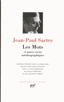 Les mots : et autres écrits autobiographiques - Jean-PaulSartre