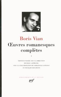 Oeuvres romanesques complètes | Volume 1 - BorisVian
