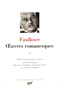 Oeuvres romanesques | Volume 4 - William Faulkner