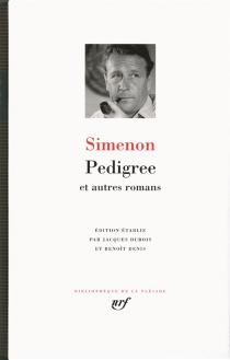 Pedigree : et autres romans - GeorgesSimenon