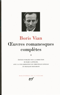 Oeuvres romanesques complètes | Volume 2 - BorisVian