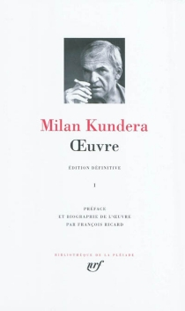 Oeuvre | Volume 1 - MilanKundera