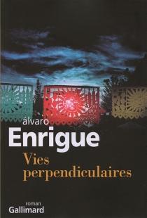 Vies perpendiculaires - ÁlvaroEnrigue