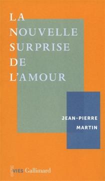 La nouvelle surprise de l'amour - Jean-PierreMartin