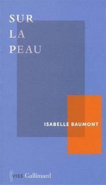 Sur la peau - IsabelleBaumont