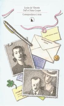 Correspondance à trois (1944-1953) - DianaCooper
