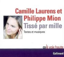 Tissé par mille - CamilleLaurens