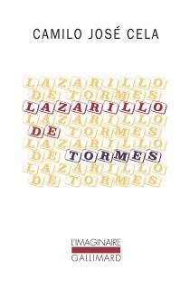 Nouvelles aventures et mésaventures de Lazarillo de Tormes - Camilo JoséCela