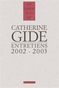 Entretiens : 2002-2003 - CatherineGide