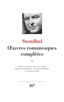 Oeuvres romanesques complètes | Volume 3 - Stendhal