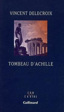 Tombeau d'Achille - VincentDelecroix