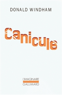 Canicule - Donald Windham