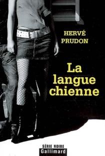 La langue chienne - HervéPrudon