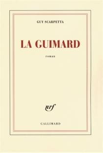 La Guimard - GuyScarpetta