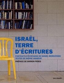 Israël, terre d'écritures : portraits d'écrivains - NadineVasseur