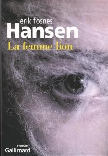 La femme lion - Erik FosnesHansen