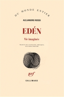 Eden, vie imaginée - AlejandroRossi