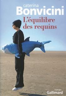 L'équilibre des requins - CaterinaBonvicini