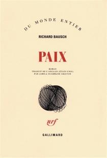 Paix - RichardBausch