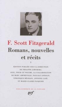 Romans, nouvelles et récits | Volume 1 - Francis ScottFitzgerald