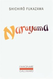 Narayama : étude à propos des chansons de Narayama - ShichirôFukazawa