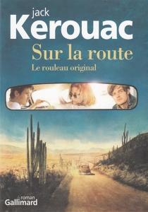 Sur la route : le rouleau original - JackKerouac