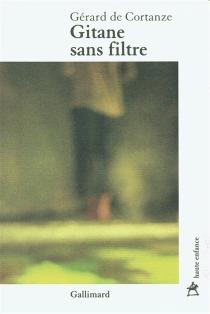 Gitane sans filtre - Gérard deCortanze