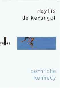 Corniche Kennedy - Maylis deKerangal