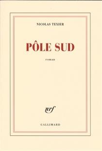Pôle Sud - NicolasTexier