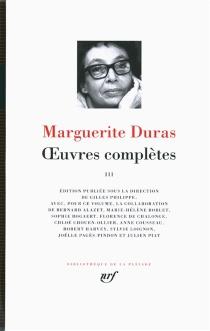 Oeuvres complètes | Volume 3 - MargueriteDuras