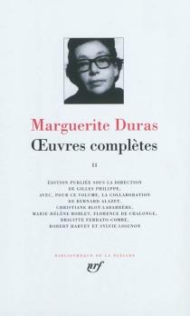 Oeuvres complètes | Volume 2 - MargueriteDuras