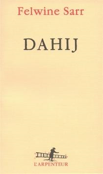 Dahij - FelwineSarr