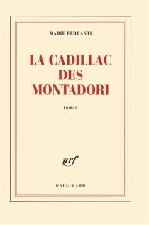 La Cadillac des Montadori - MarieFerranti