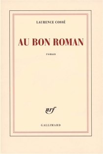 Au bon roman - LaurenceCossé
