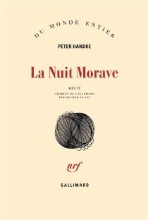 La nuit morave : récit - PeterHandke