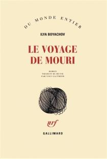 Le voyage de Mouri - IlyaBoyachov