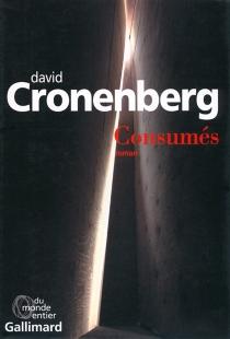 Consumés - DavidCronenberg
