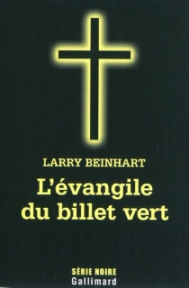 L'évangile du billet vert - LarryBeinhart
