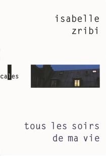 Tous les soirs de ma vie - IsabelleZribi