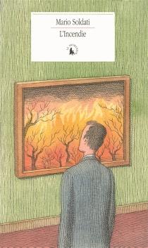 L'incendie - MarioSoldati