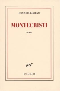 Montecristi - Jean-NoëlPancrazi
