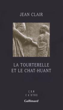 La tourterelle et le chat-huant : journal 2007-2008 - JeanClair