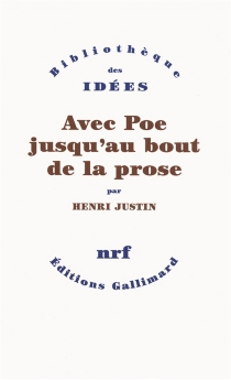 Avec Poe jusqu'au bout de la prose - HenriJustin