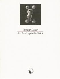 Sur le heurt à la porte dans Macbeth - ThomasDe Quincey