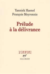 Prélude à la délivrance - YannickHaenel