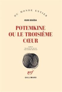Potemkine ou Le troisième coeur - UouriBouïda